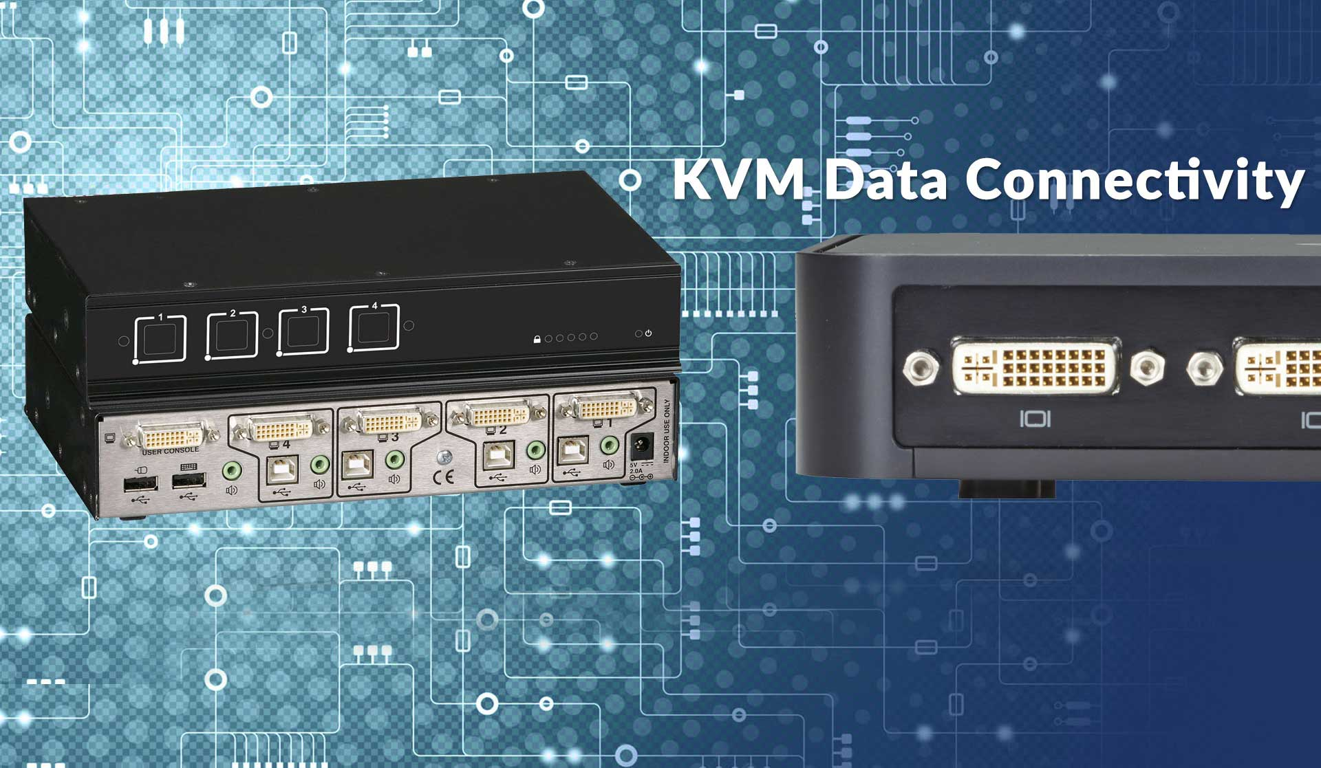 KVM Data Connectivity
